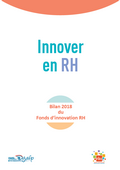 Innover en RH : bilan 2018 du fonds d'innovation RH