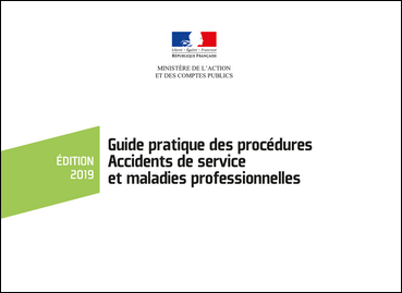 Guide pratique des procédures Accidents de service - Maladies professionnelles